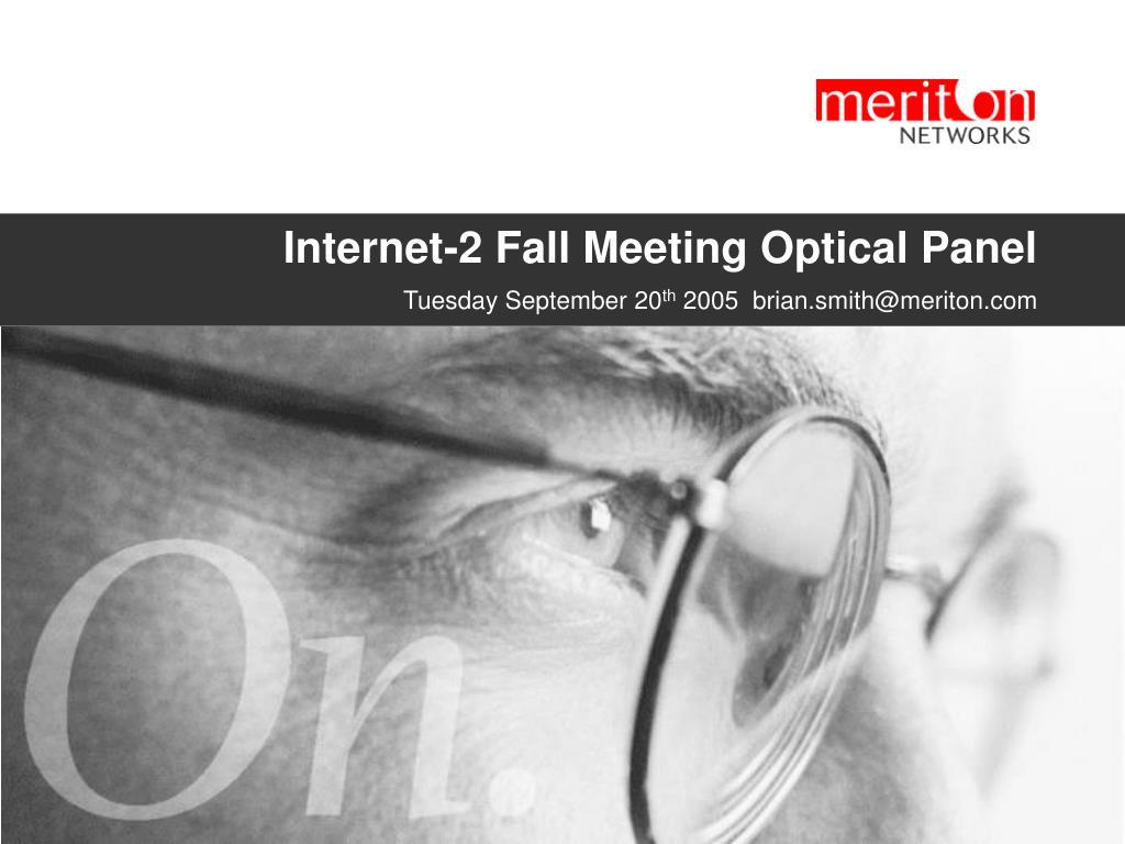 internet 2 fall meeting optical panel l.