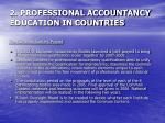 2 professional accountancy education in countries12
