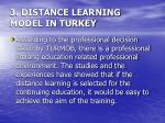3 distance learning model in turkey