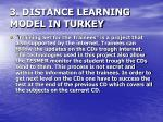 3 distance learning model in turkey26