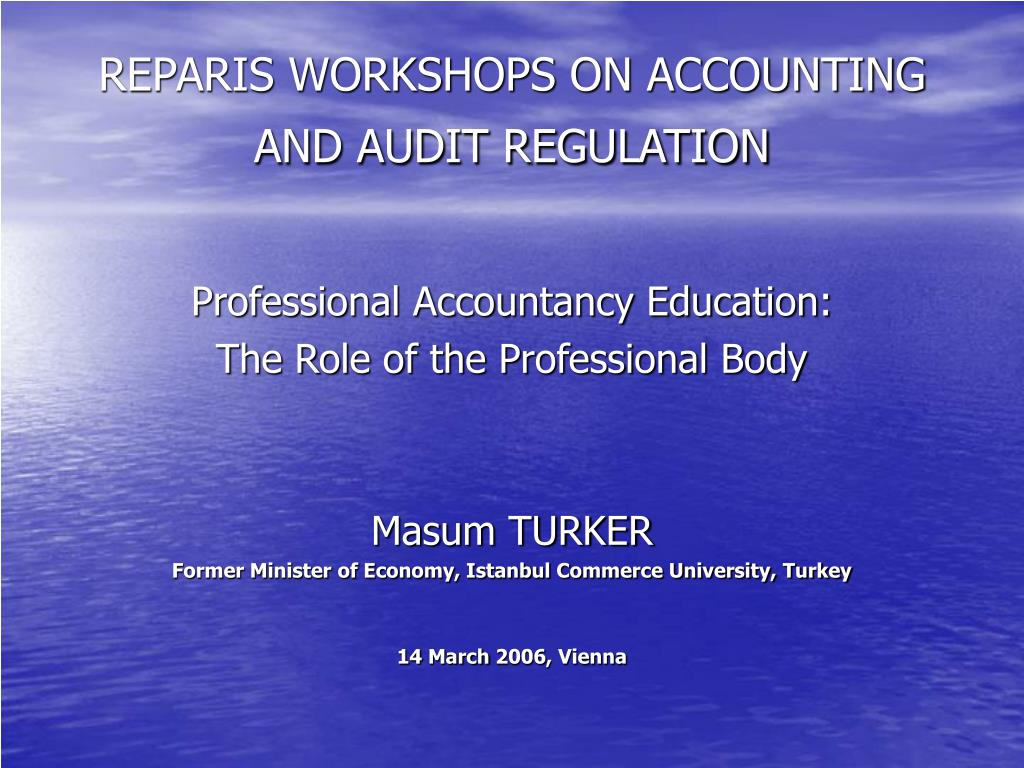 reparis workshops on accounting and audit regulation l.