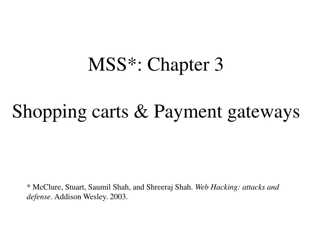 mss chapter 3 shopping carts payment gateways l.