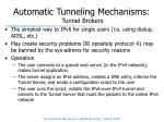 automatic tunneling mechanisms tunnel brokers