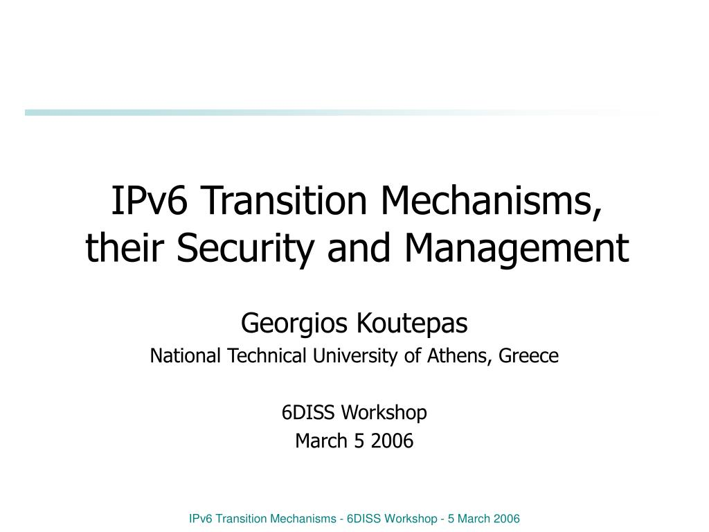 ipv6 transition mechanisms their security and management l.