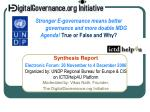 stronger e governance means better governance and more doable mdg agenda true or false and why