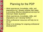 planning for the pdp