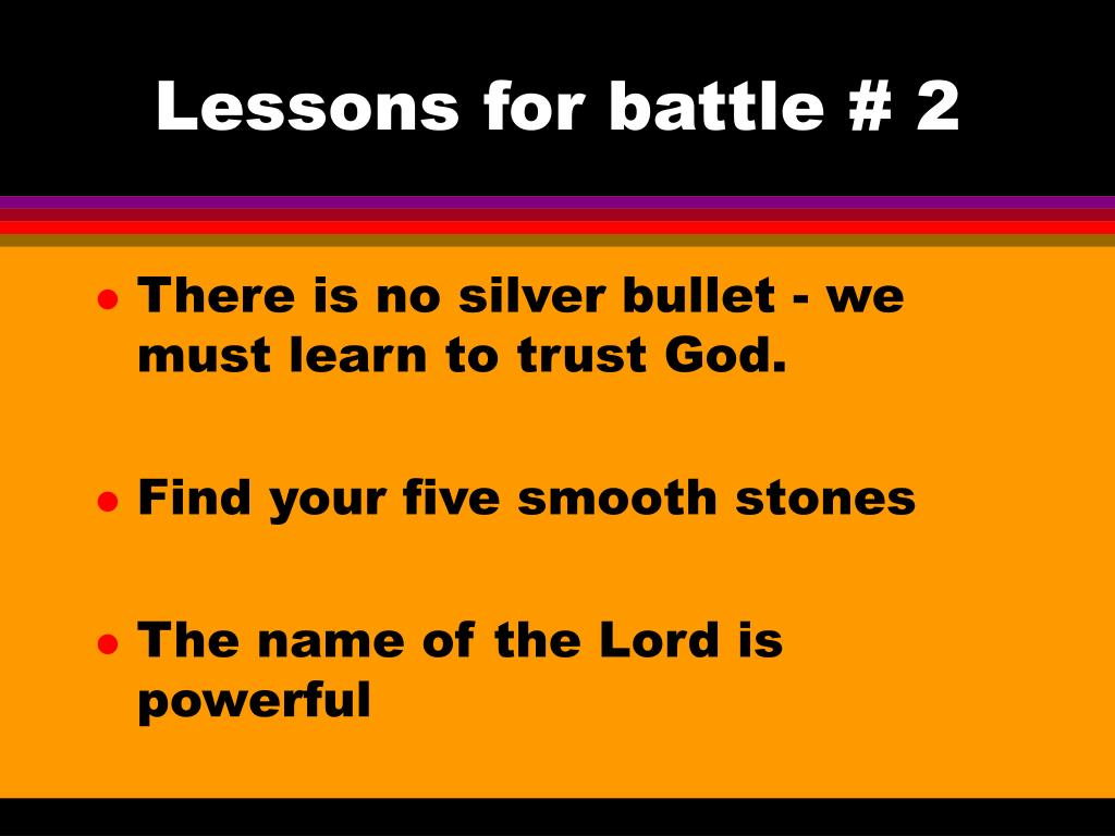 Lessons for battle # 2