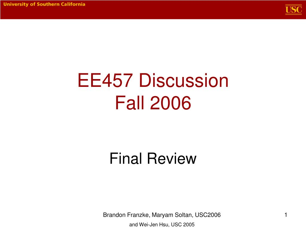 ee457 discussion fall 2006 l.