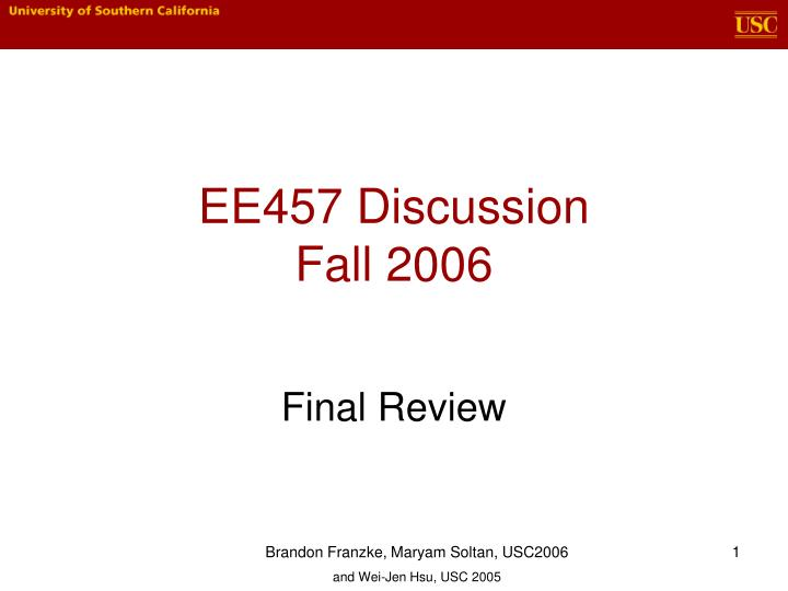 ee457 discussion fall 2006 n.