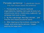 periodic sentence subordinate clauses first main clause closes the sentence
