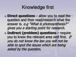 knowledge first