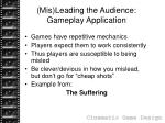 mis leading the audience gameplay application