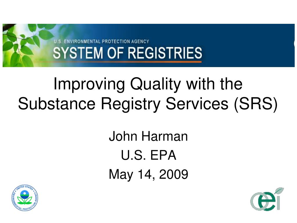 improving quality with the substance registry services srs l.
