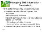 managing srs information stewardship