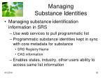 managing substance identities