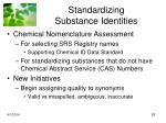 standardizing substance identities