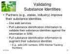 validating substance identities