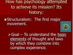 how has psychology attempted to achieve its mission its history