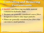 controlling and removing contaminants20