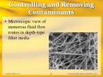 controlling and removing contaminants25
