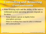 controlling and removing contaminants32