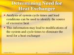 determining need for heat exchanger68