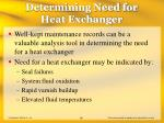 determining need for heat exchanger69