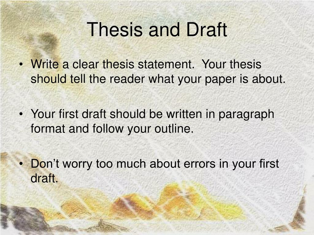 Thesis and Draft