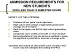 admission requirements for new students with less than 12 semester hours