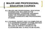 major and professional education courses