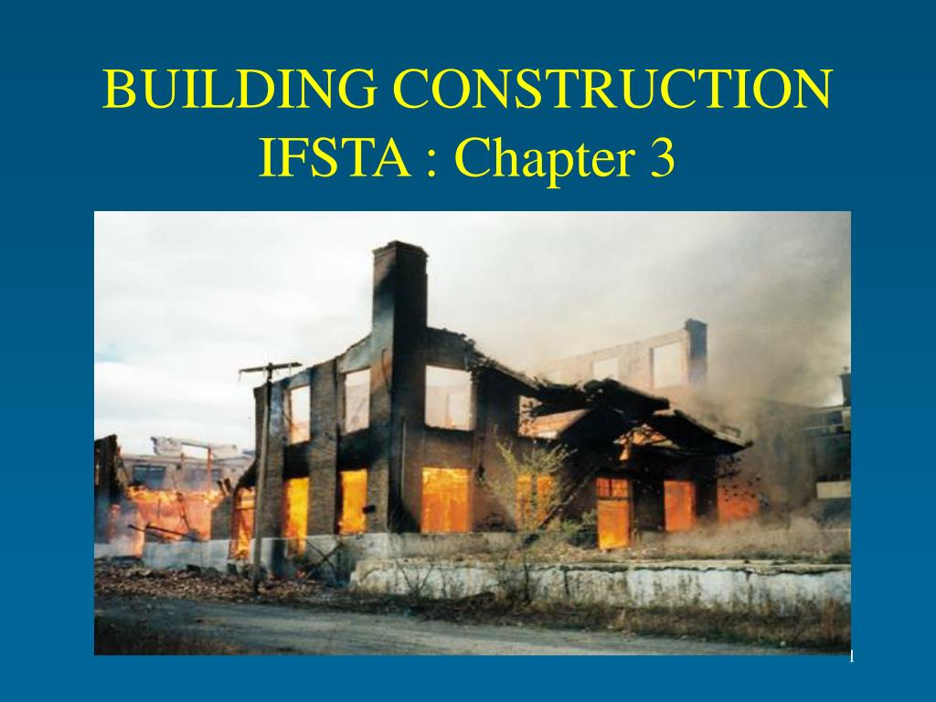 building construction ifsta chapter 3 l.