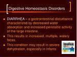 digestive homeostasis disorders47