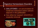 digestive homeostasis disorders49