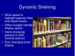 dynamic shelving