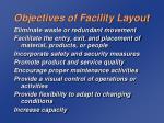 objectives of facility layout3