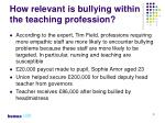 how relevant is bullying within the teaching profession