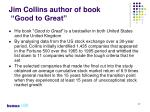 jim collins author of book good to great