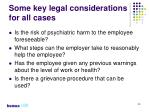 some key legal considerations for all cases