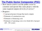 the public sector comparator psc