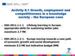 activity 8 1 growth employment and competitiveness in a knowledge society the european case