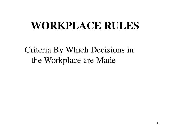 workplace rules n.