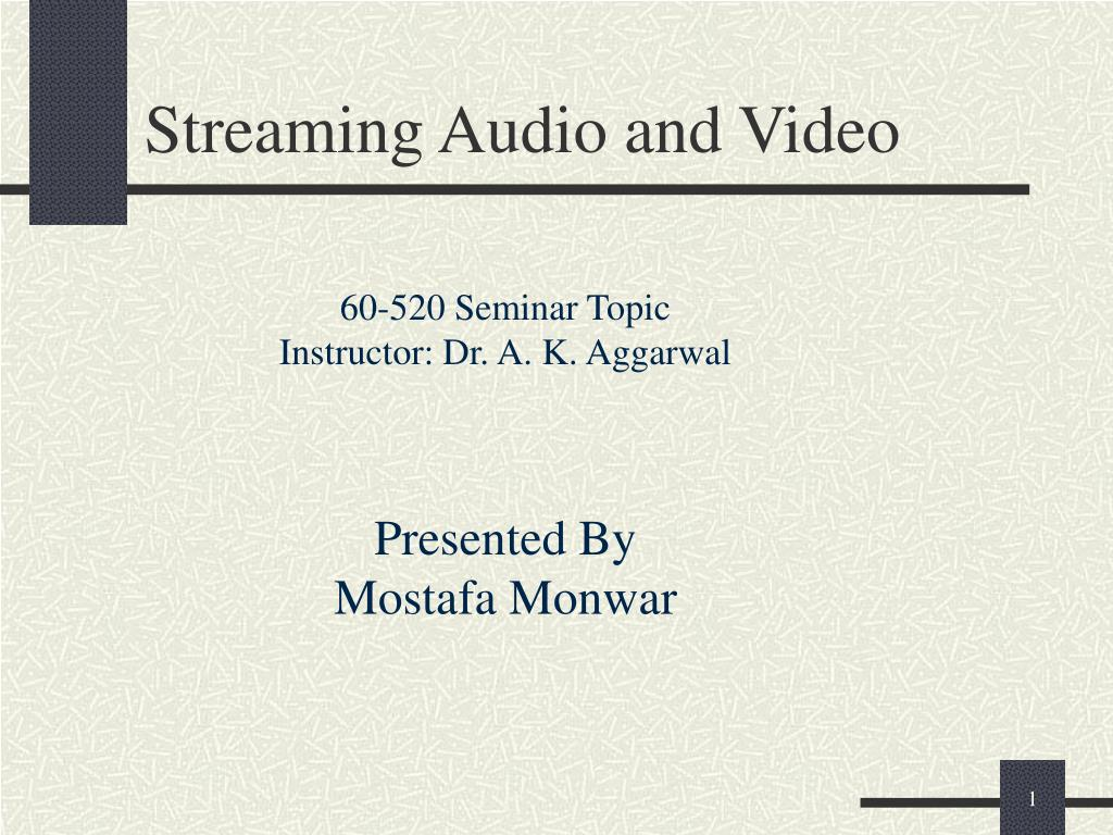 streaming audio and video l.