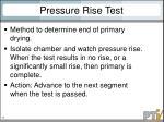 pressure rise test
