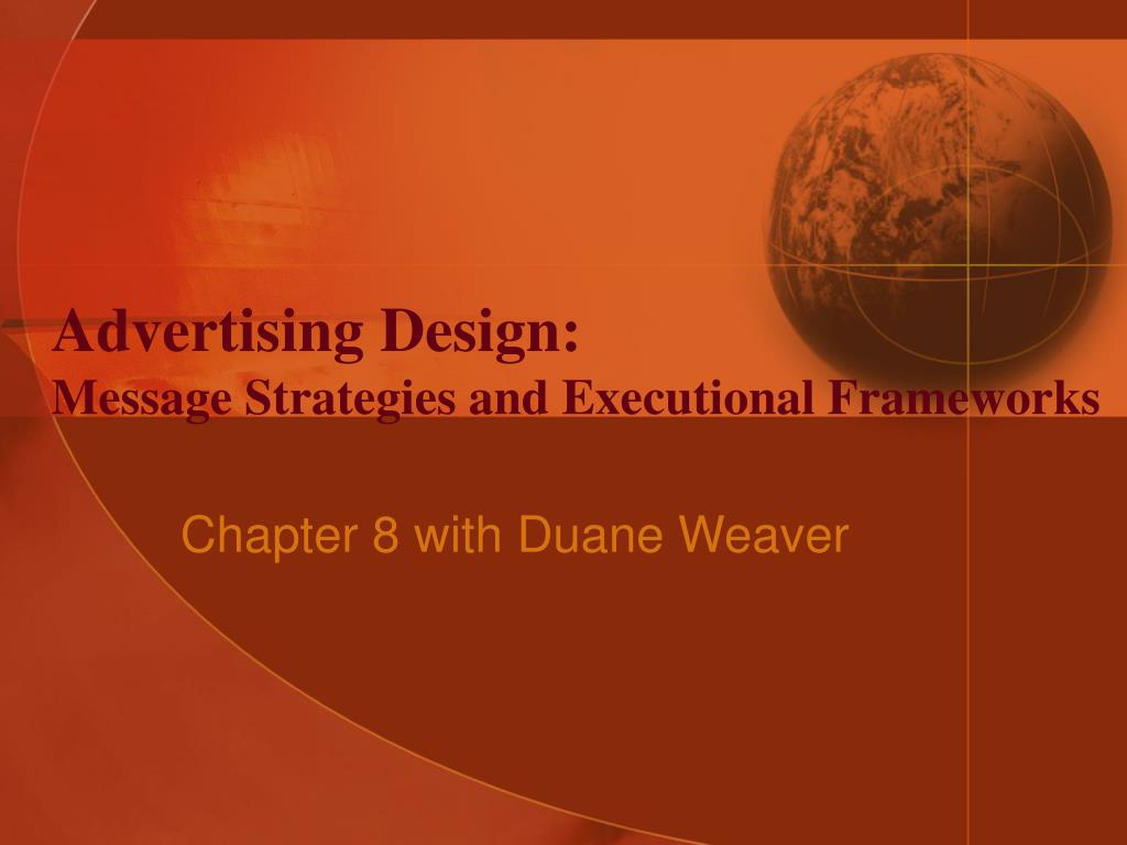 advertising design message strategies and executional frameworks l.