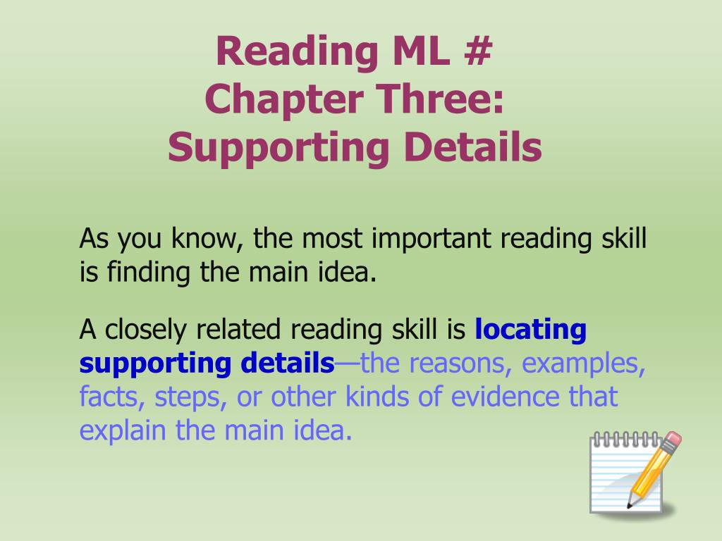 reading ml chapter three supporting details l.
