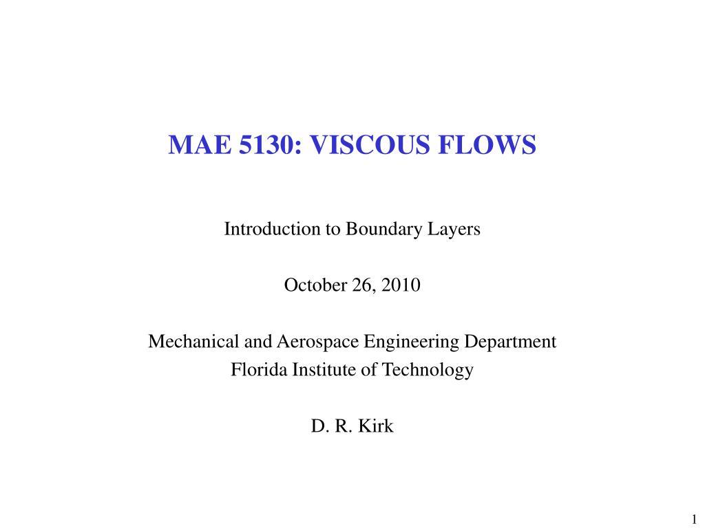mae 5130 viscous flows l.