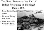 the ghost dance and the end of indian resistance on the great plains 1890