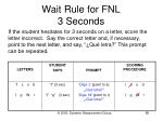 wait rule for fnl 3 seconds