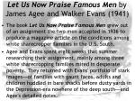 let us now praise famous men by james agee and walker evans 1941