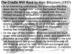 the cradle will rock by marc blitzstein 193727